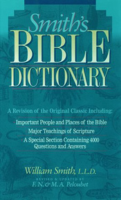 Smith S Bible Dictionary By William Smith Centuryone Bookstore